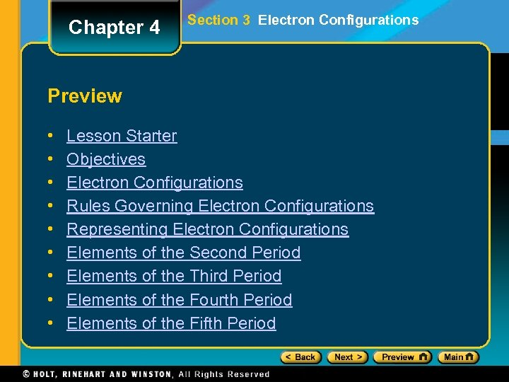 Chapter 4 Section 3 Electron Configurations Preview • • • Lesson Starter Objectives Electron