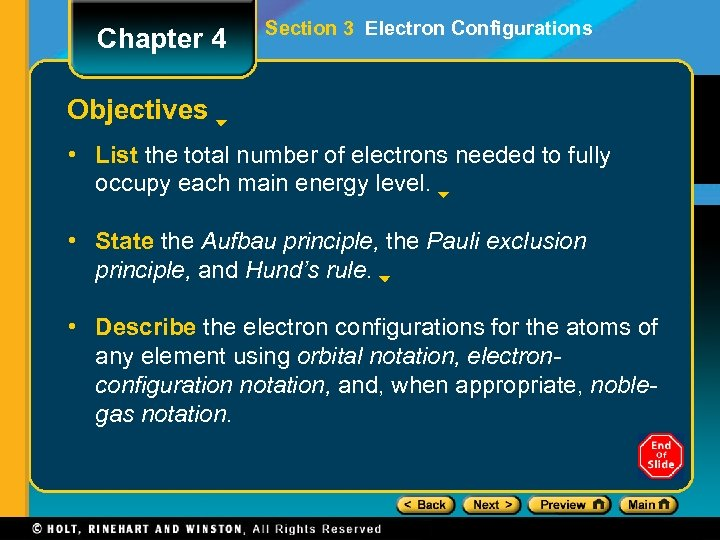 Chapter 4 Section 3 Electron Configurations Objectives • List the total number of electrons