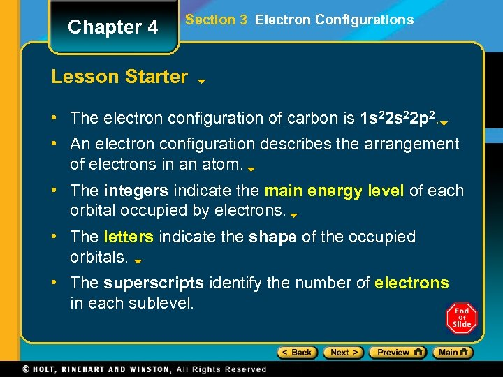 Chapter 4 Section 3 Electron Configurations Lesson Starter • The electron configuration of carbon