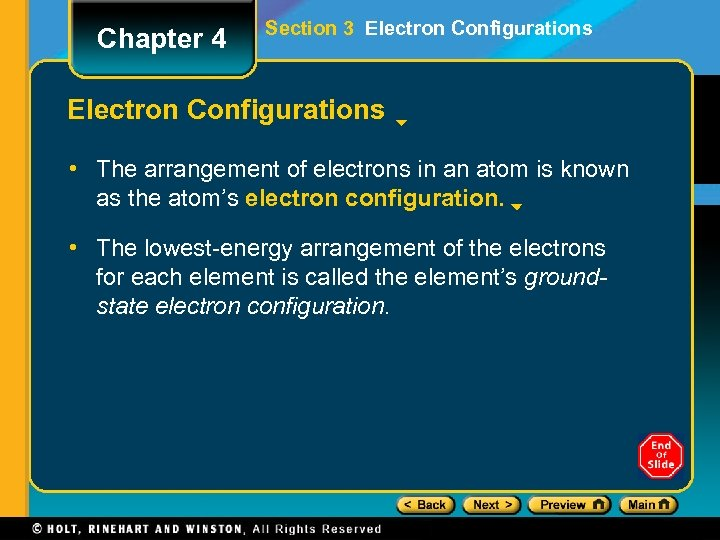 Chapter 4 Section 3 Electron Configurations • The arrangement of electrons in an atom