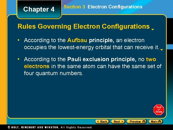 Chapter 4 Section 3 Electron Configurations Rules Governing Electron Configurations • According to the