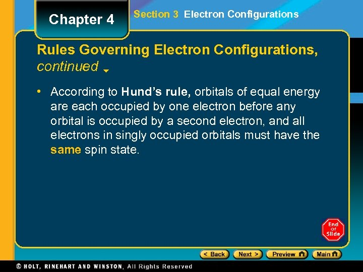 Chapter 4 Section 3 Electron Configurations Rules Governing Electron Configurations, continued • According to