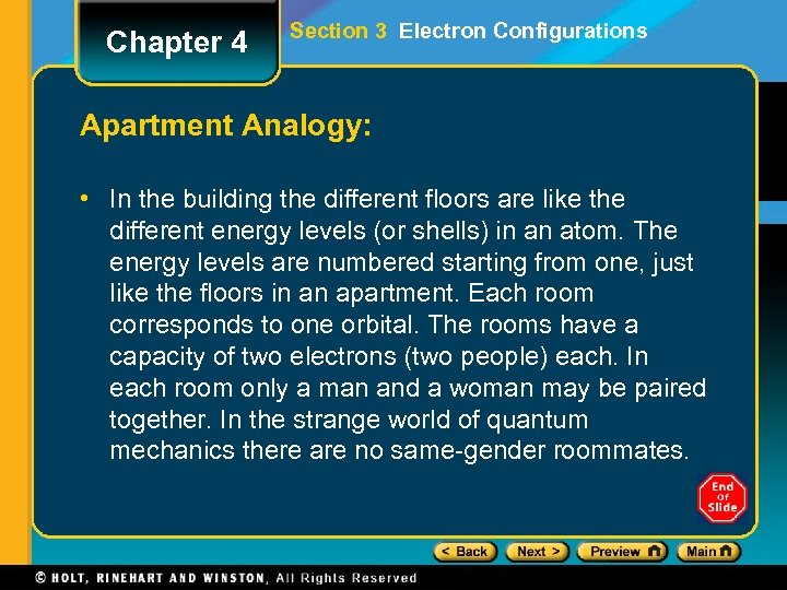 Chapter 4 Section 3 Electron Configurations Apartment Analogy: • In the building the different