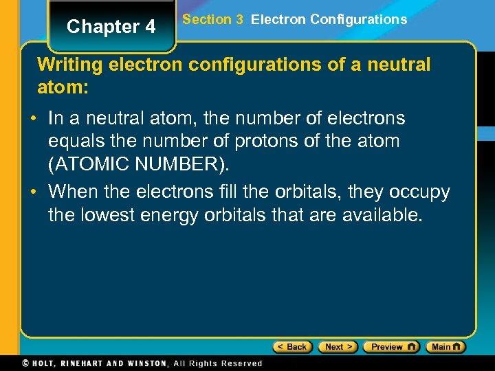 Chapter 4 Section 3 Electron Configurations Writing electron configurations of a neutral atom: •