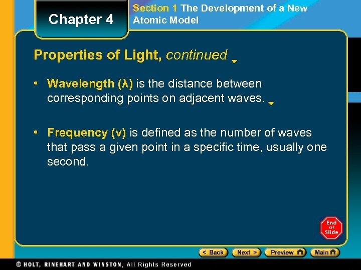 Chapter 4 Section 1 The Development of a New Atomic Model Properties of Light,