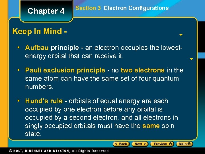 Chapter 4 Section 3 Electron Configurations Keep In Mind • Aufbau principle - an