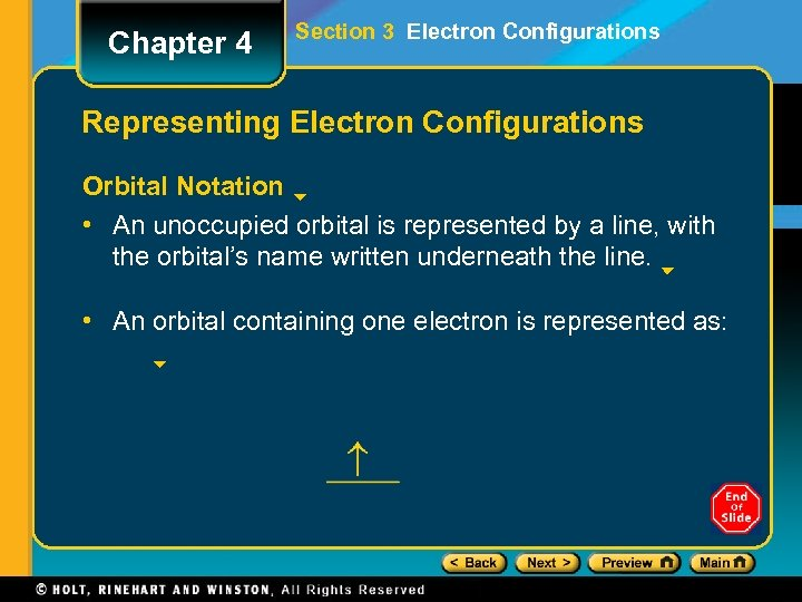 Chapter 4 Section 3 Electron Configurations Representing Electron Configurations Orbital Notation • An unoccupied