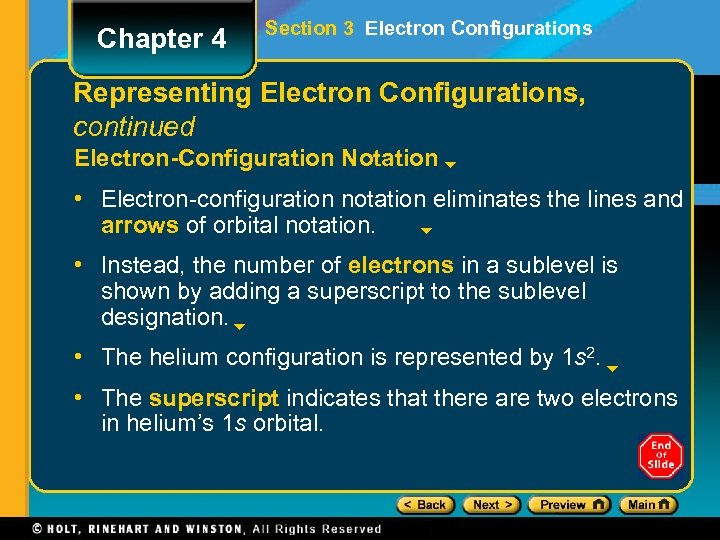 Chapter 4 Section 3 Electron Configurations Representing Electron Configurations, continued Electron-Configuration Notation • Electron-configuration