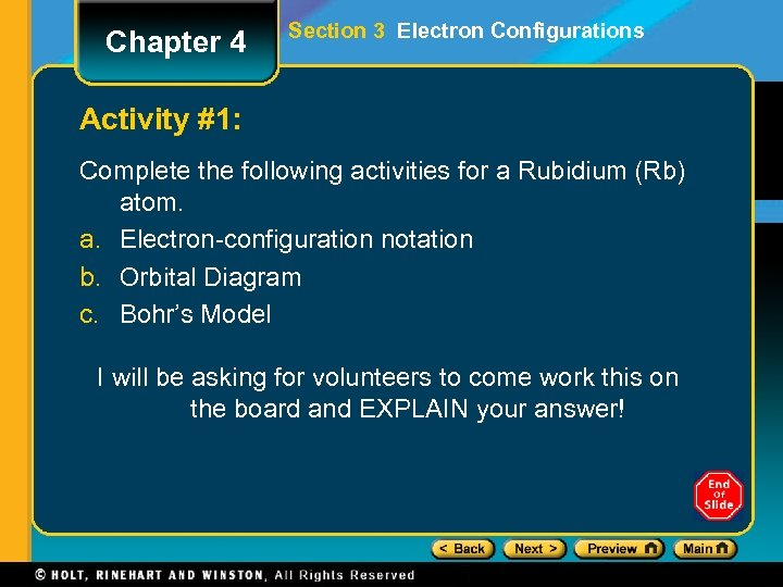 Chapter 4 Section 3 Electron Configurations Activity #1: Complete the following activities for a