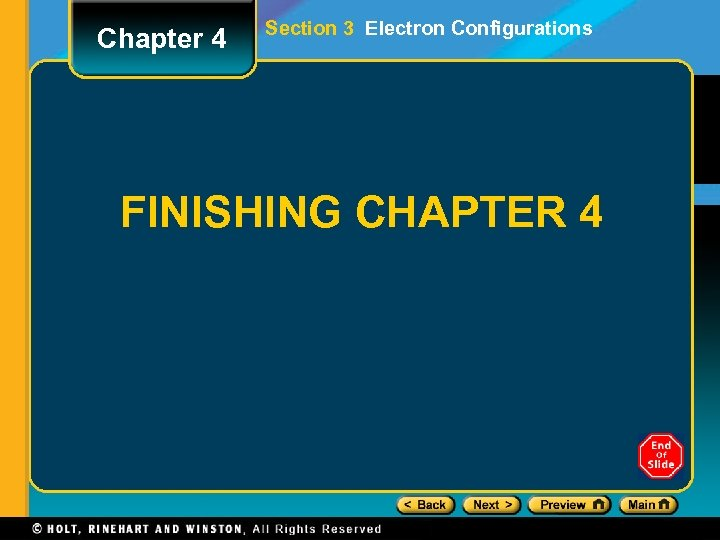 Chapter 4 Section 3 Electron Configurations FINISHING CHAPTER 4