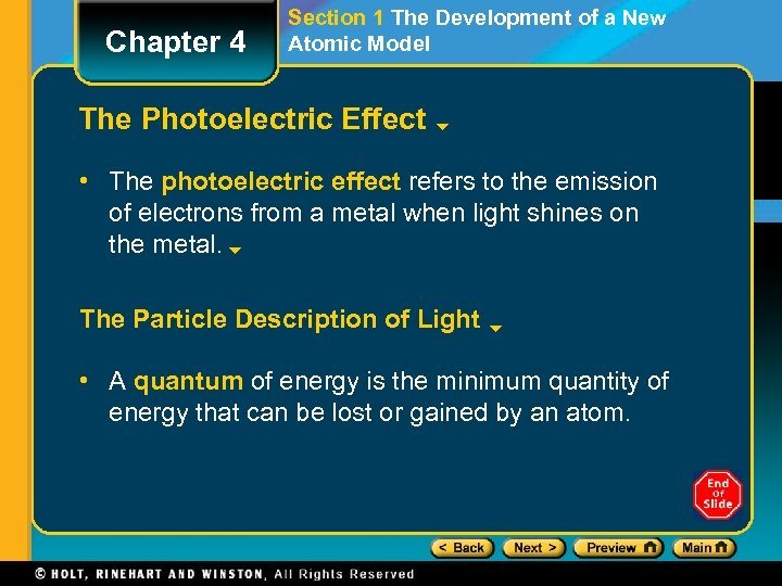Chapter 4 Section 1 The Development of a New Atomic Model The Photoelectric Effect