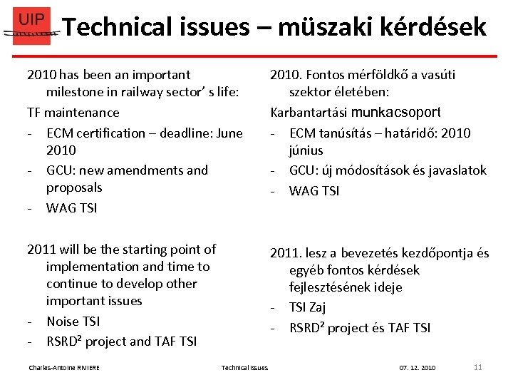 Technical issues – müszaki kérdések 2010 has been an important milestone in railway sector'