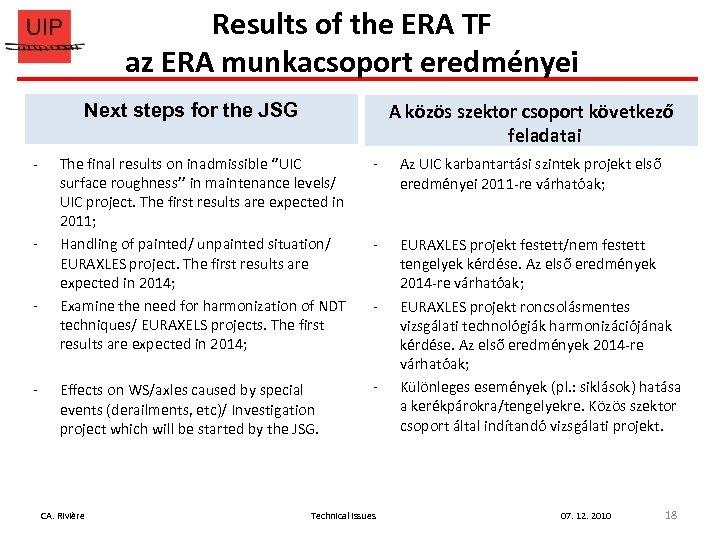 Results of the ERA TF az ERA munkacsoport eredményei A közös szektor csoport következő
