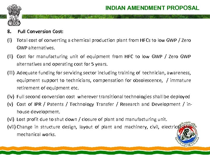 INDIAN AMENDMENT PROPOSAL 8. Full Conversion Cost: (i) Total cost of converting a chemical
