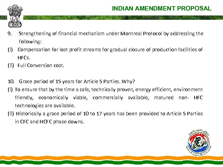 INDIAN AMENDMENT PROPOSAL 9. Strengthening of financial mechanism under Montreal Protocol by addressing the