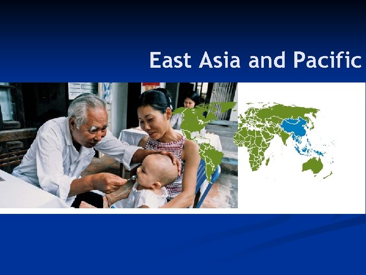 East Asia and Pacific