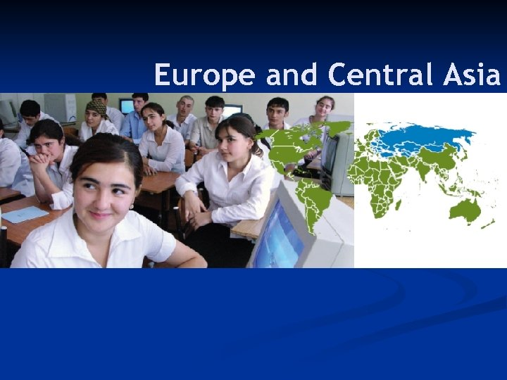 Europe and Central Asia