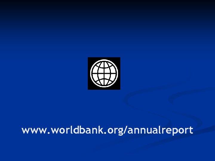 www. worldbank. org/annualreport