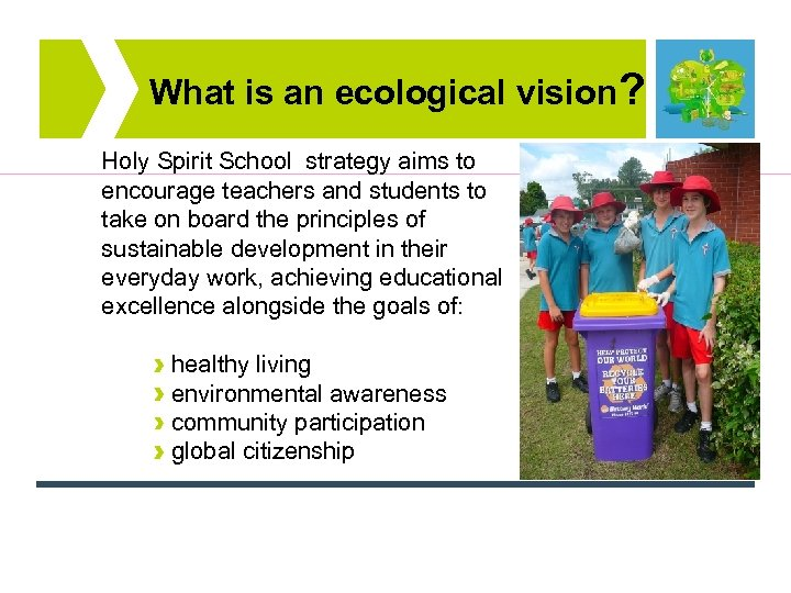 What is an ecological vision? Holy Spirit School strategy aims to encourage teachers and