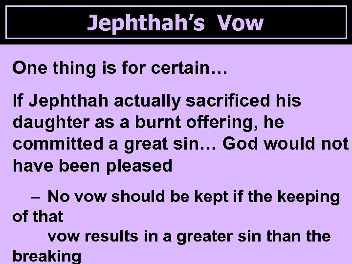 Jephthah's Judges In The Days When The Vow Ruled Biblical Studies From Judges &