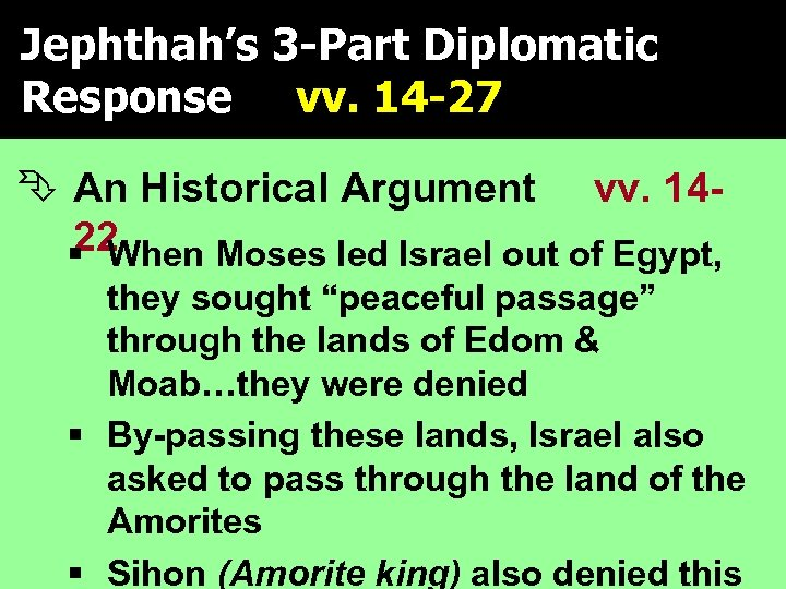 Jephthah's 3 -Part Diplomatic In The Days When The Judges Ruled Response vv. 14
