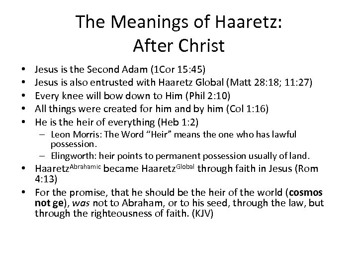 The Meanings of Haaretz: After Christ • • • Jesus is the Second Adam