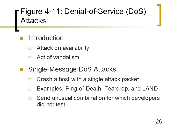 Figure 4 -11: Denial-of-Service (Do. S) Attacks n Introduction ¡ ¡ n Attack on