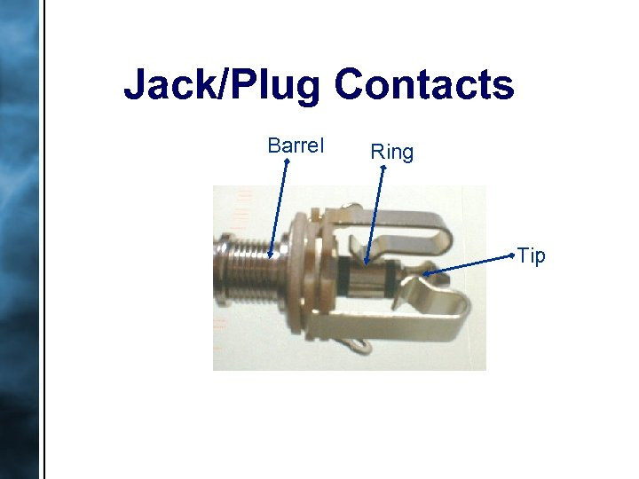 Jack/Plug Contacts Barrel Ring Tip