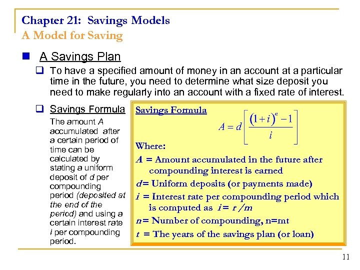 Chapter 21: Savings Models A Model for Saving n A Savings Plan q To