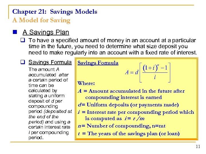 Chapter 21: Savings Models A Model for Saving n A Savings Plan q To