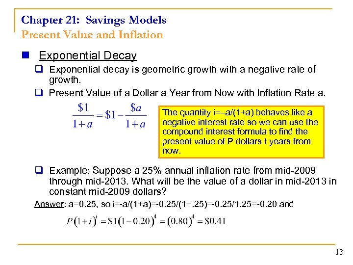 Chapter 21: Savings Models Present Value and Inflation n Exponential Decay q Exponential decay