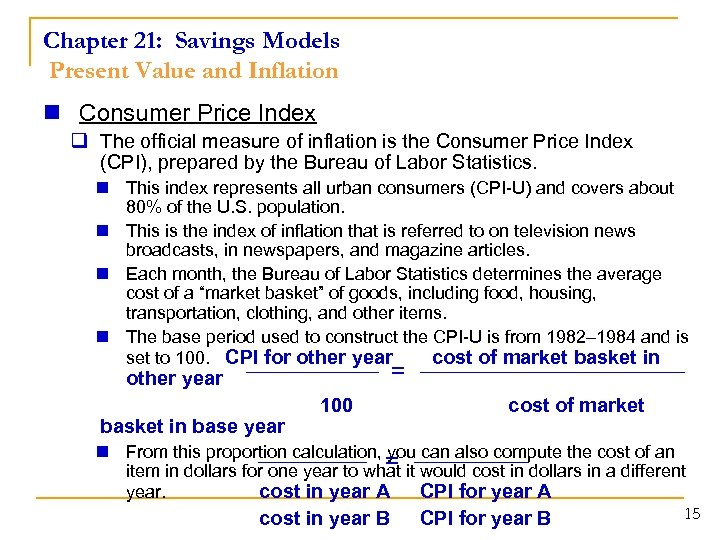 Chapter 21: Savings Models Present Value and Inflation n Consumer Price Index q The