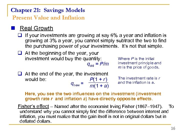 Chapter 21: Savings Models Present Value and Inflation n Real Growth q If your