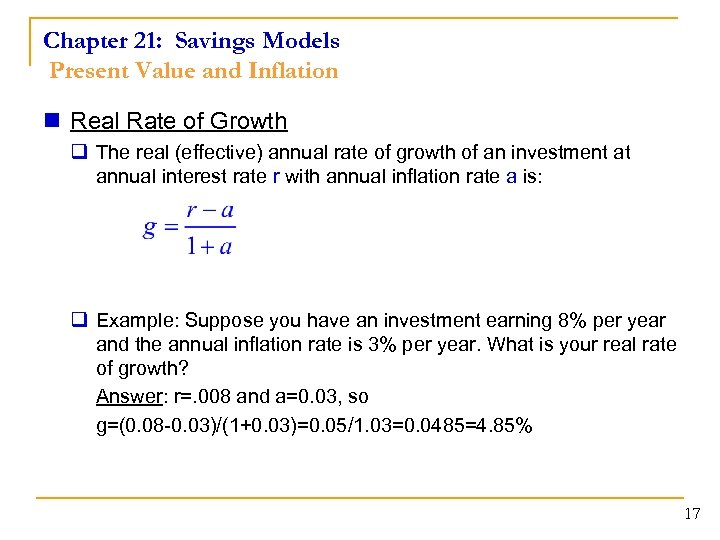 Chapter 21: Savings Models Present Value and Inflation n Real Rate of Growth q