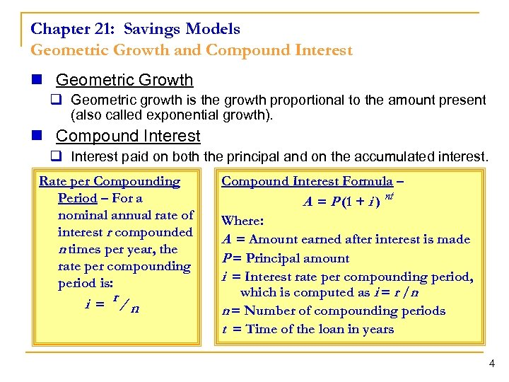 Chapter 21: Savings Models Geometric Growth and Compound Interest n Geometric Growth q Geometric