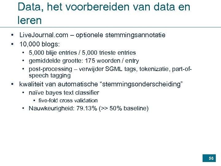Data, het voorbereiden van data en leren • Live. Journal. com – optionele stemmingsannotatie