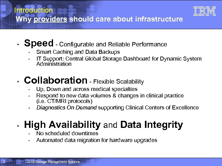Introduction Why providers should care about infrastructure • Speed - Configurable and Reliable Performance