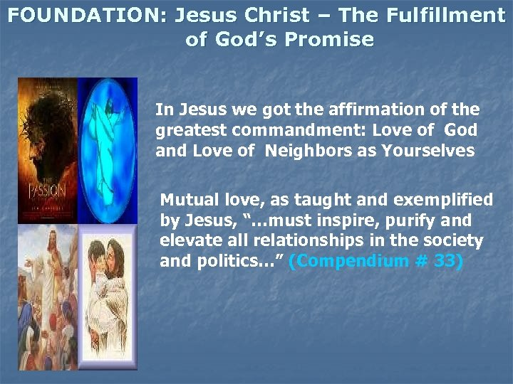 FOUNDATION: Jesus Christ – The Fulfillment of God's Promise In Jesus we got the
