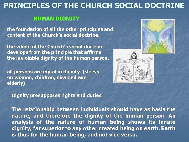 PRINCIPLES OF THE CHURCH SOCIAL DOCTRINE HUMAN DIGNITY the foundation of all the other