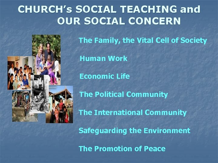 CHURCH's SOCIAL TEACHING and OUR SOCIAL CONCERN The Family, the Vital Cell of