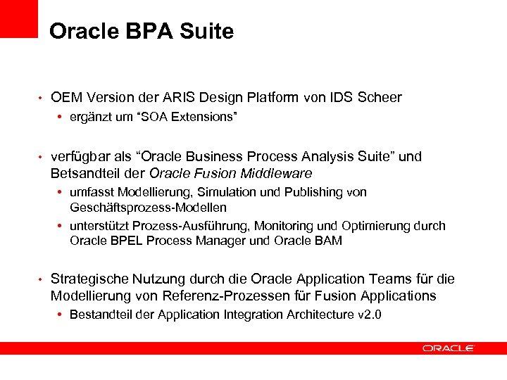Oracle BPA Suite • OEM Version der ARIS Design Platform von IDS Scheer •