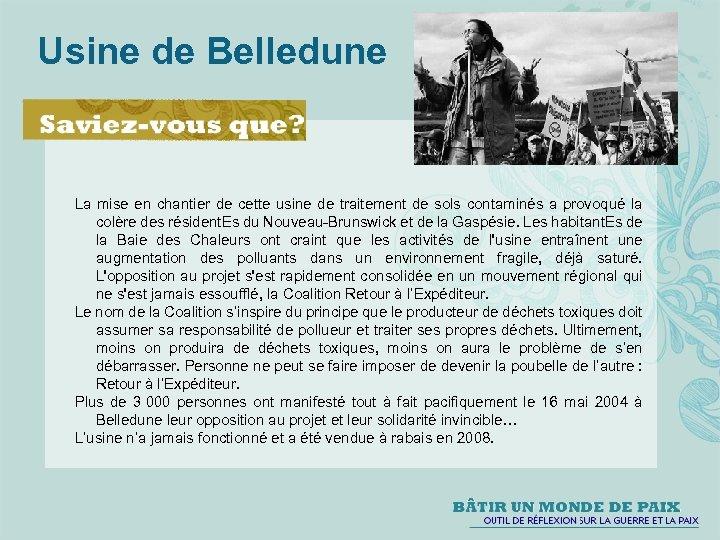 Usine de Belledune La mise en chantier de cette usine de traitement de sols