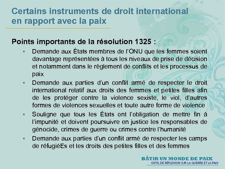 Certains instruments de droit international en rapport avec la paix Points importants de la