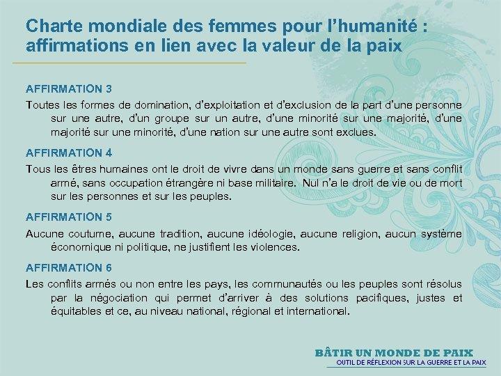 Charte mondiale des femmes pour l'humanité : affirmations en lien avec la valeur de