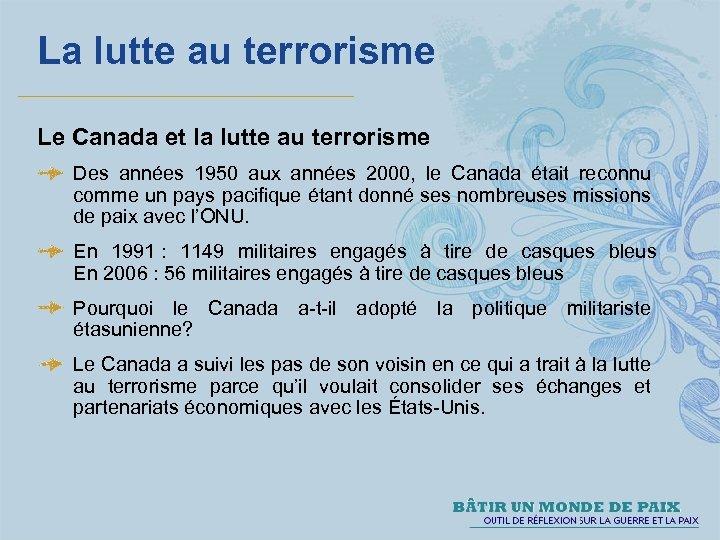 La lutte au terrorisme Le Canada et la lutte au terrorisme Des années 1950
