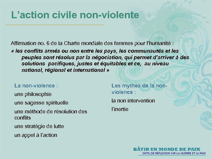 L'action civile non-violente Affirmation no. 6 de la Charte mondiale des femmes pour l'humanité