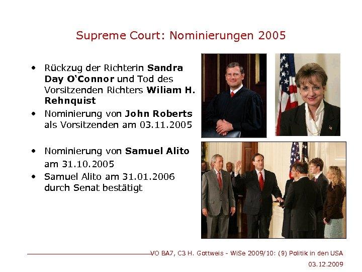 Supreme Court: Nominierungen 2005 • Rückzug der Richterin Sandra Day O'Connor und Tod des