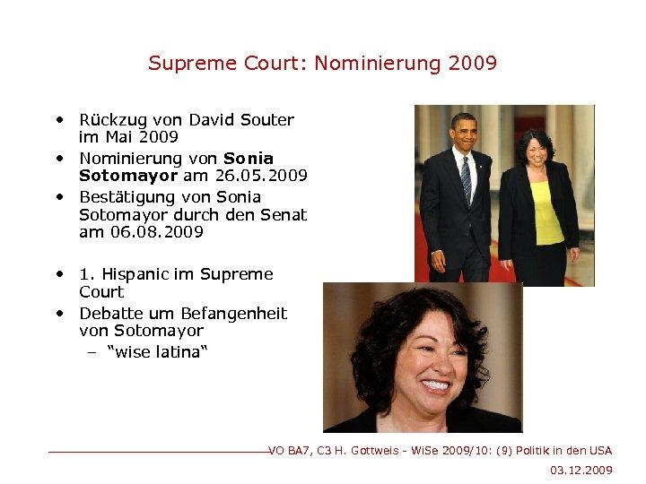Supreme Court: Nominierung 2009 • Rückzug von David Souter im Mai 2009 • Nominierung