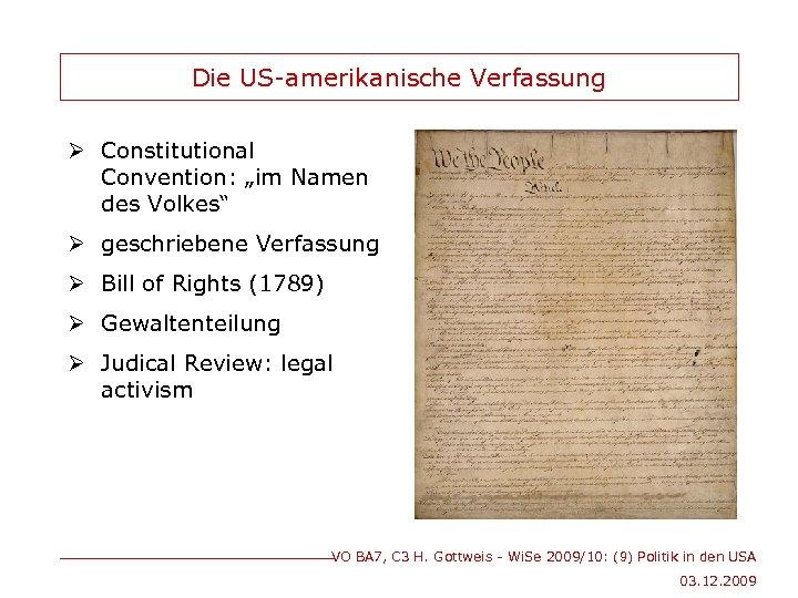 """Die US-amerikanische Verfassung Ø Constitutional Convention: """"im Namen des Volkes"""" Ø geschriebene Verfassung Ø"""