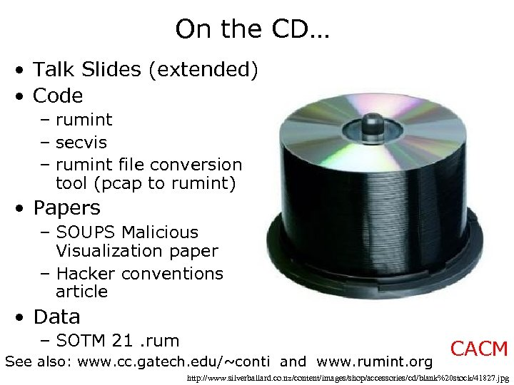 On the CD… • Talk Slides (extended) • Code – rumint – secvis –
